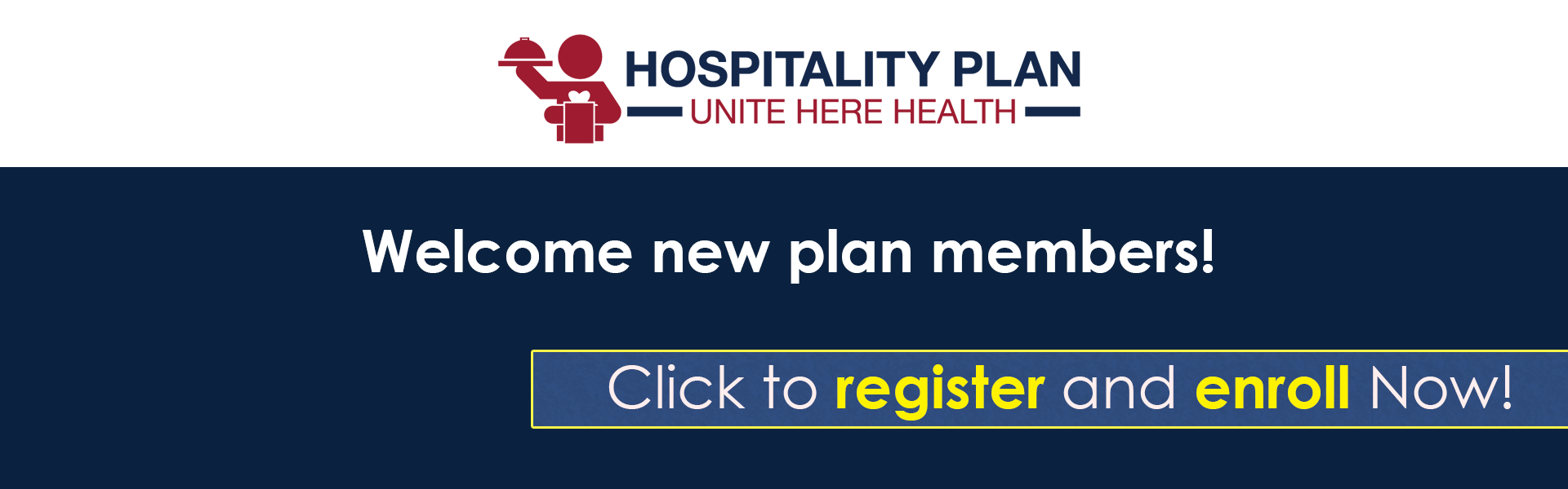 Hospitality Open Enrollment